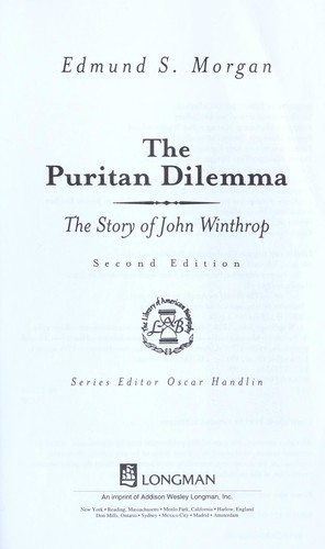 the puritan dilemma Description caught between the ideals of god's law and the practical needs of the people, john winthrop walked a line few could tread in every aspect of our society today we see the workings of the tension between individual freedom and the demands of authority.