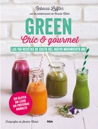 Cover of: Green chic y gourmet | Rebecca Leffler