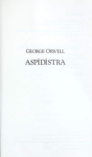 Aspidistra by George Orwell