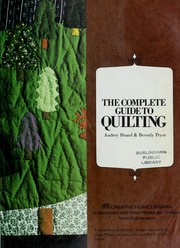 Cover of: The complete guide to quilting