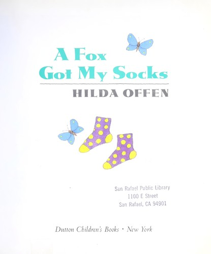 A fox got my socks by Hilda Offen