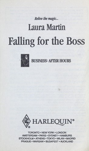 Falling for the Boss by Laura Martin