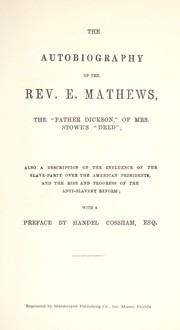"Cover of: The autobiography of the Rev. E. Mathews, the ""Father Dickson"" of Mrs. Stowe's Dred 