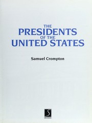 Cover of: The Presidents of the United States | Samuel Willard Crompton
