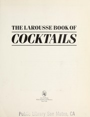 Cover of: The Larousse book of cocktails | Jacques SalleМЃ