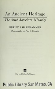 Cover of: An Ancient Heritage: The Arab-American Minority