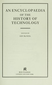 Cover of: An Encyclopaedia of the history of technology | edited by Ian McNeil.