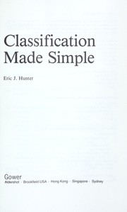 Cover of: Classification made simple by Eric J. Hunter