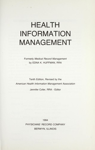 Health information management 1994 edition open library health information management by edna k huffman fandeluxe Images