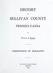 Cover of: History of Sullivan County, Pennsylvania | Thomas J. Ingham