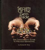 Cover of: Secrets of the Gem Trade | Richard W. Wise