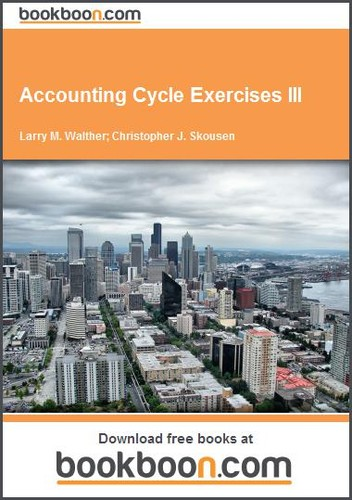 Accounting Cycle Exercises III by  Larry M. Walther , Christopher J. Skousen