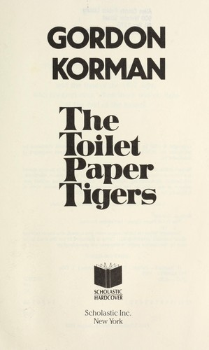 The Toilet Paper Tigers