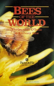 Cover of: Bees of the world by Christopher O'Toole