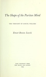 Cover of: The shape of the Puritan mind