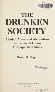 Cover of: The drunken society | B. M. Segal