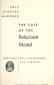 Cover of: The case of the reluctant model
