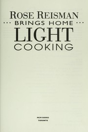 Cover of: Rose Reisman brings home light cooking