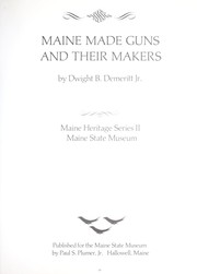 Cover of: Maine made guns and their makers