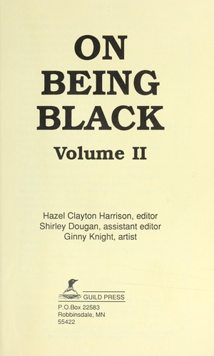 On being black : volume II by