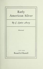 Cover of: Early American silver | Clara Louise Avery