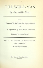 Cover of: The Wolf-Man by the Wolf-Man | Muriel Gardiner