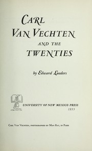 Cover of: Carl Van Vechten and the twenties. | Edward G. Lueders