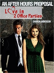 Cover of: An After Hours Proposal: Love in two office parties |