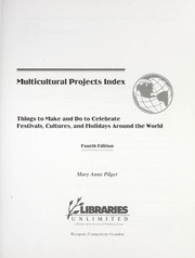 Cover of: Multicultural projects index by Mary Anne Pilger