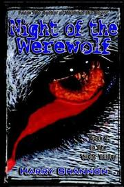 Cover of: Night of the Werewolf (Night' Trilogy) | Harry Shannon