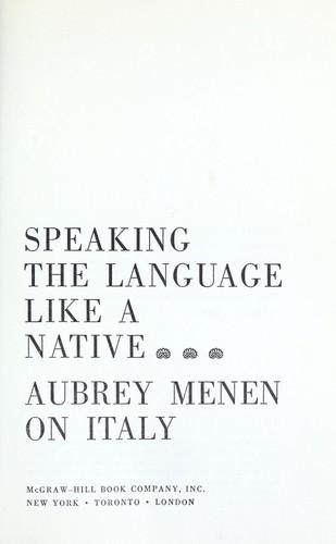 Speaking the language like a native