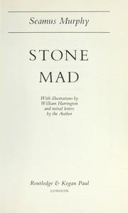 Cover of: Stone mad | Seamus Murphy