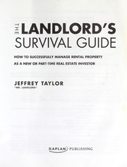 Cover of: The landlord's survival guide | Jeffrey Taylor