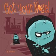 Cover of: Got Your Nose | Ragnar
