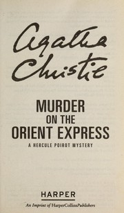 Cover of: Murder on the Orient Express | Agatha Christie