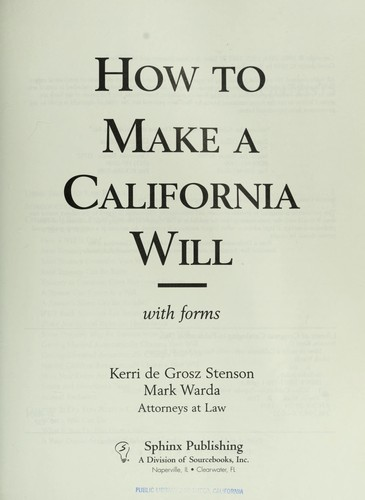 How to make a California will : with forms by