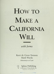 Cover of: How to make a California will : with forms |
