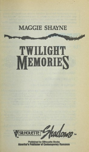 Twilight Memories (Wings In The Night) by Maggie Shayne