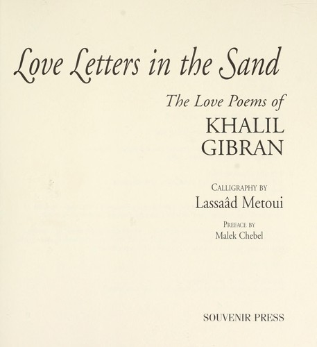 Love Letters In The Sand The Love Poems Of Khalil Gibran
