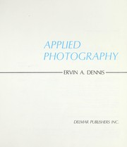 Cover of: Applied photography | Ervin A. Dennis