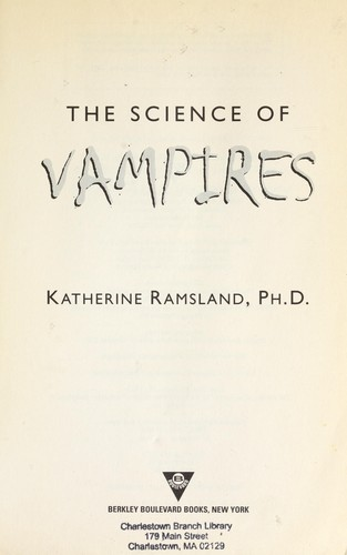 The science of vampires by Katherine M. Ramsland