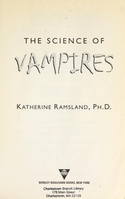 Cover of: The science of vampires | Katherine M. Ramsland