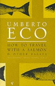 Cover of: How to Travel with a Salmon and Other Essays