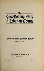 Cover of: The Know-Nothing Party in Lebanon County