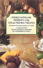 Cover of: Homeschooling Moments and Child-Friendly Recipes