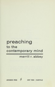 Cover of: Preaching to the contemporary mind
