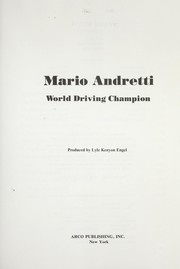Mario Andretti, world driving champion by Lyle Kenyon Engel