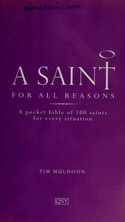 Cover of: A saint for all reasons | Tim Muldoon