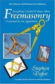 Cover of: Everything I Needed to know about Freemasonry