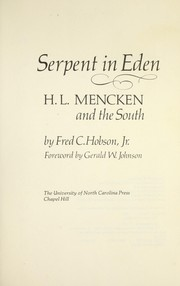 Cover of: Serpent in Eden: H. L. Mencken and the South | Fred C. Hobson